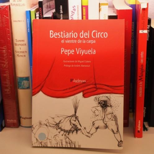 Bestiario del Circo, de Pepe Viyuela.